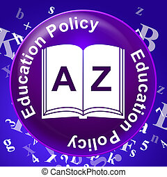 Education Policy Protocol - Education Policy Showing...