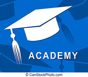 Academy Mortarboard Shows Graduate Schools And Institutes