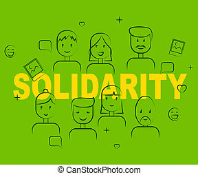 Solidarity People Means Mutual Support And Agree -...