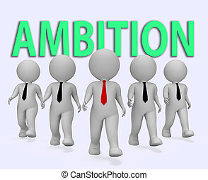 Ambition Businessmen Represents Target Dream And Objectives...