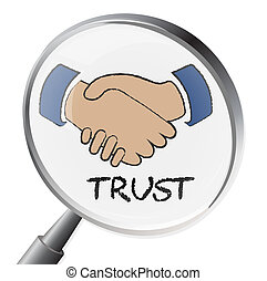 Trust Magnifier Means Believe In And Belief - Trust...