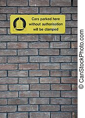 Clamping sign - yellow cars parked here without...