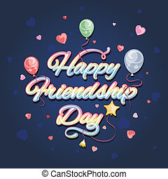 Friendship day - Happy friendship day, stylized holiday card...