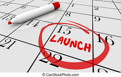 Launch Product New Business Calendar Day Date Circled 3d Illustration
