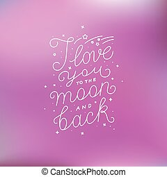 I love you to the moon and back - Vector photo overlay...
