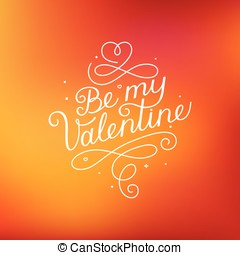 Be my valentine - Vector photo overlay design elements and...