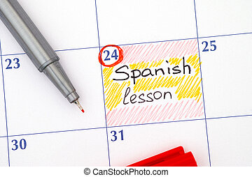 Reminder Spanish lesson in calendar with pen - Reminder...