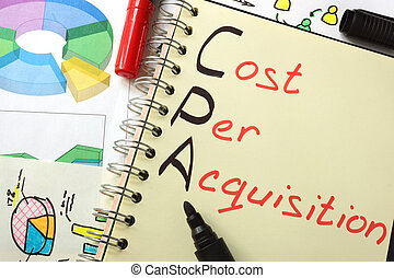 CPA Cost Per Acquisition - Notebook with sign CPA Cost Per...
