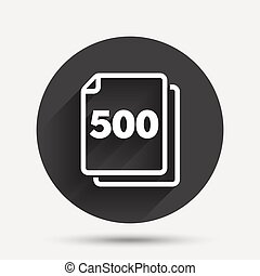 In pack 500 sheets sign icon papers symbol Circle flat...