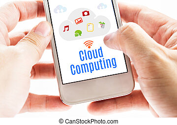 Close up Two hand holding smart phone with Cloud Computing word and icons, Digital concept.