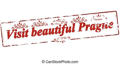 Visit beautiful Prague - Rubber stamp with text visit...
