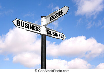B2B signpost - Concept image of a black and white signpost...