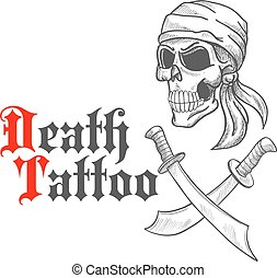 Pirate skull in bandana sketch and crossed swords - Pirate...