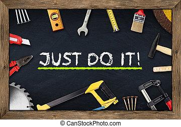 tools just do it chalkboard