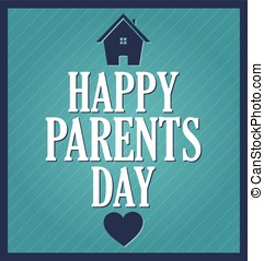 Parents Day poster Blue background with house and heart...