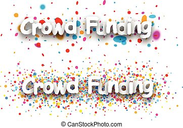 Crowd funding paper banners - White crowd funding paper...