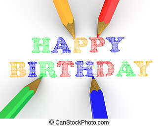 Happy birthday. 3d