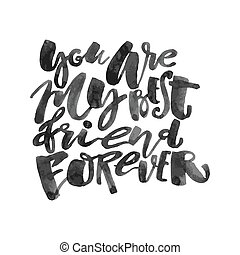 Friendship day lettering motivation poster Ink artistic...