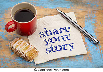 share your story - napkin - share your story- handwriting on...