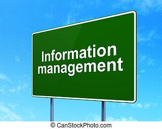 Information concept: Information Management on road sign...