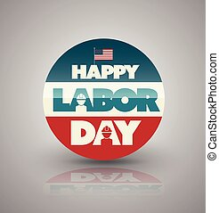 Happy Labor day circle banner. Vector illustration.