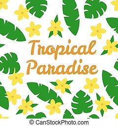 Tropical paradise card with flowers and leaves on white background.
