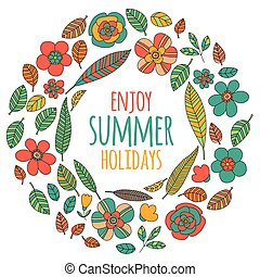 Enjoy summer holidays quote with doodle flowers