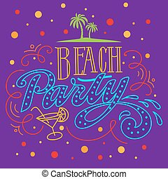 Beach Party Background Hand Lettered Text and Hand Drawn...