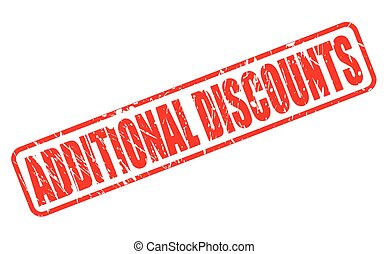 ADDITIONAL DISCOUNTS RED STAMP TEXT ON WHITE