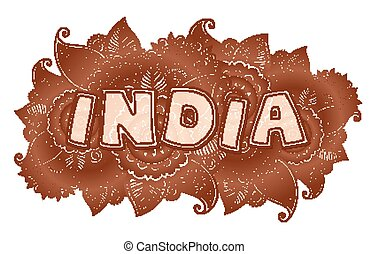 India lettering on henna colors mehndi floral background -...