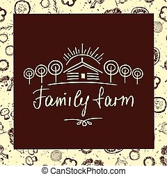 Family farm Sketch logo for agriculture, horticulture Hand...