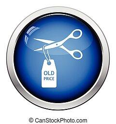 Scissors cut old price tag icon. Glossy button design....