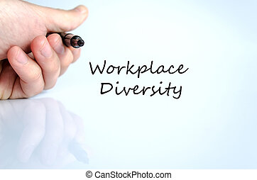 Workplace diversity text concept isolated over white...