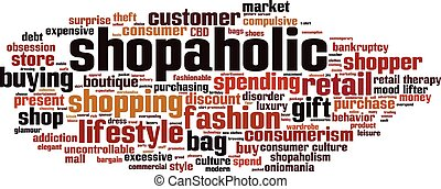 Shopaholic-horizon.eps - Shopaholic word cloud concept....
