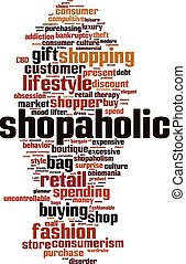 Shopaholic-vertical.eps - Shopaholic word cloud concept....