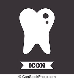 Caries tooth sign icon Dental care symbol - Caries tooth...