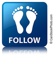 Follow footprint icon blue square button