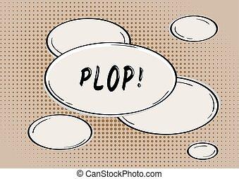 PLOP comic bubble - PLOP bubble in retro comic style on...