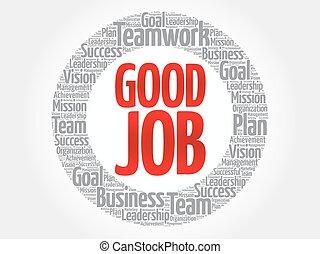 Good Job circle word cloud, business concept