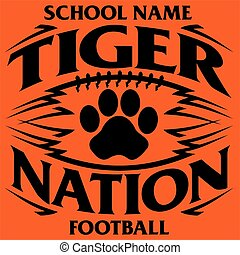 tiger football - tiger nation football team design with paw...