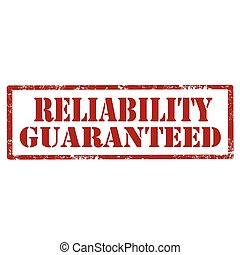 Reliability Guaranteed-stamp - Grunge rubber stamp with text...