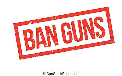 Ban guns rubber stamp on white Print, impress, overprint