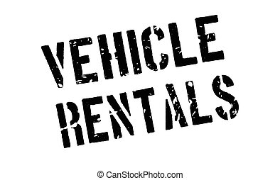 Vehicle rentals rubber stamp on white. Print, impress,...
