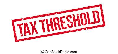 Tax threshold rubber stamp on white. Print, impress,...