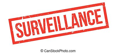 Surveillance rubber stamp on white. Print, impress,...