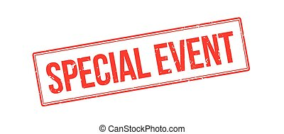 Special event rubber stamp on white. Print, impress,...