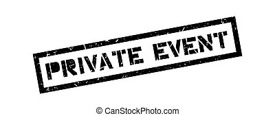 Private event rubber stamp on white Print, impress,...