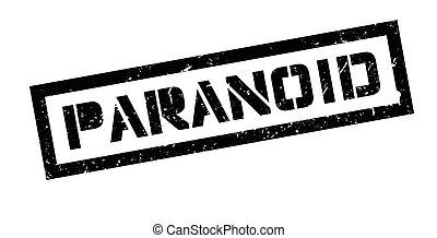 Paranoid rubber stamp on white Print, impress, overprint