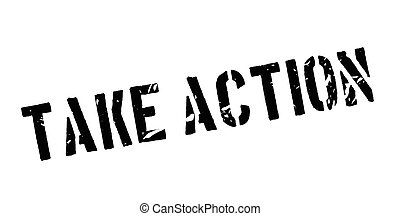 Take action rubber stamp on white. Print, impress,...