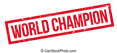 World champion rubber stamp on white. Print, impress,...